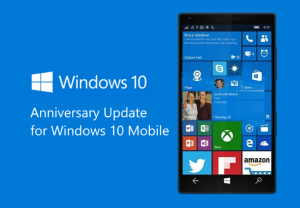 Anniversary Update for Windows 10 Mobile